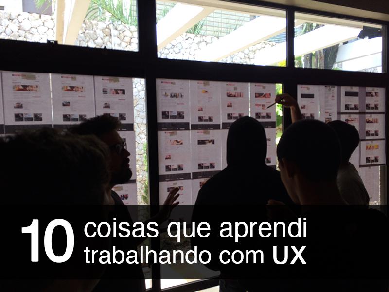 Imagem: 10 coisas que aprendi trabalhando com UX